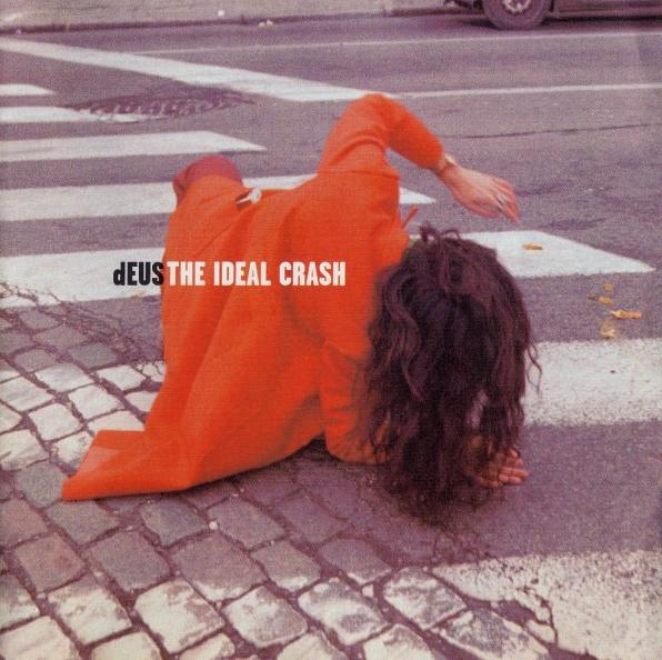 The Ideal Crash dEUS album review