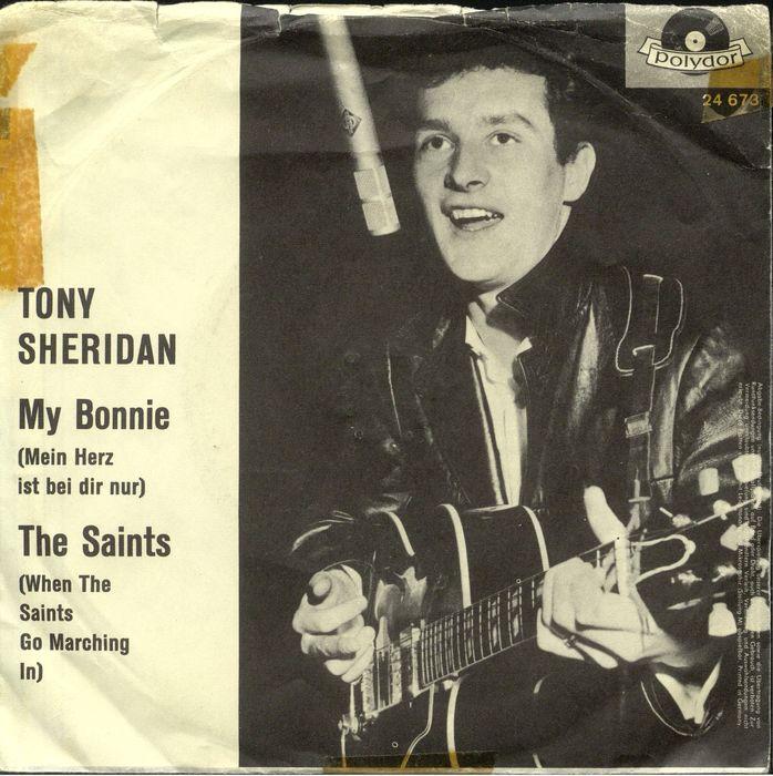 My Bonnie Tony Sheridan.