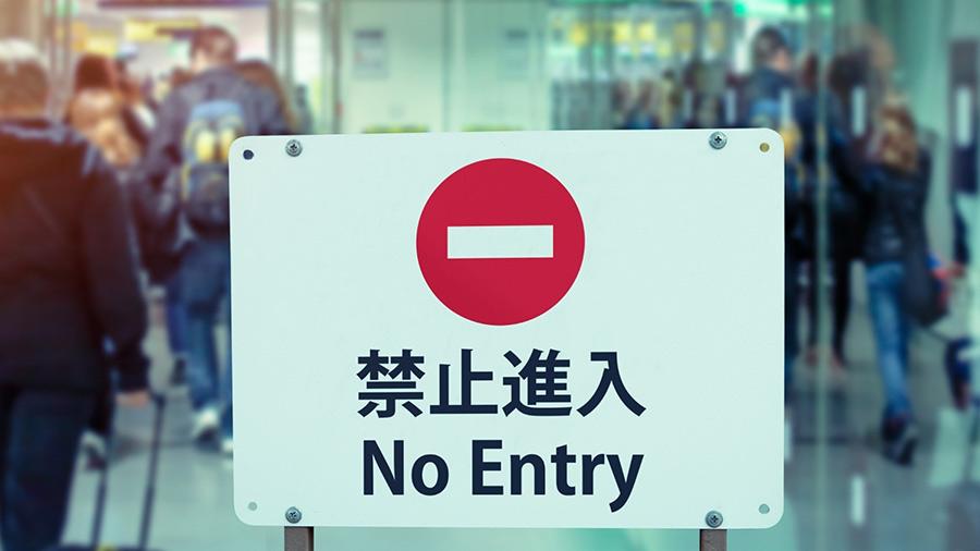 No entry China.